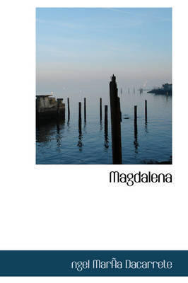 Magdalena by ngel MarAsa Dacarrete
