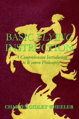 Basic Flying Instruction by Charles Gidley Wheeler