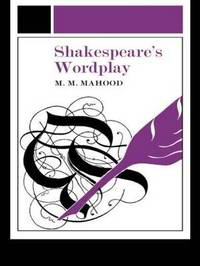 Shakespeare's Wordplay by M M Mahood image