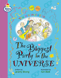 The Biggest Party in the Universe Story Street Fluent Step 12: Book 5 by Jeremy Strong image