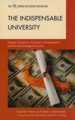 The Indispensable University by Eugene P Trani image