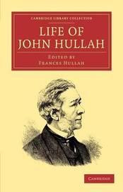 Cambridge Library Collection - Music by John Hullah