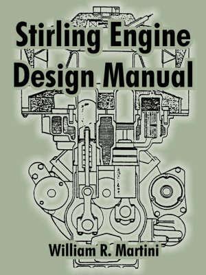 Stirling Engine Design Manual by William, R. Martini image