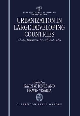 Urbanization in Large Developing Countries