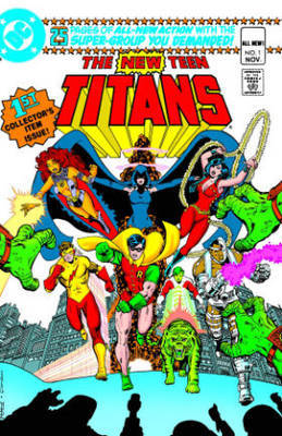 New Teen Titans Vol. 1 by Marv Wolfman
