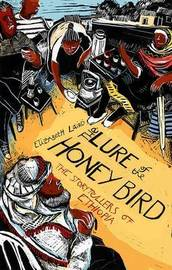 The Lure of the Honey Bird by Elizabeth Laird