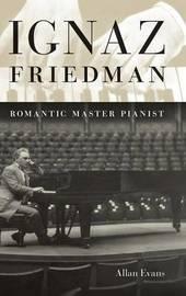 Ignaz Friedman by Allan Evans