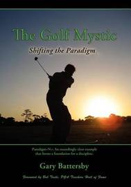 The Golf Mystic by Gary Battersby