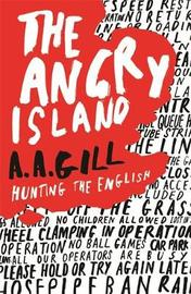 The Angry Island by Adrian Gill