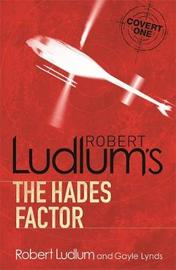 The Hades Factor by Robert Ludlum image