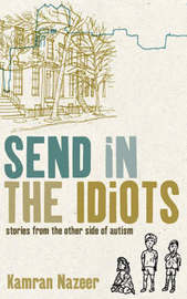 Send in the Idiots by Kamran Nazeer image