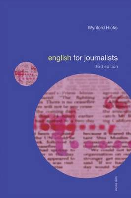 English for Journalists by Wynford Hicks image