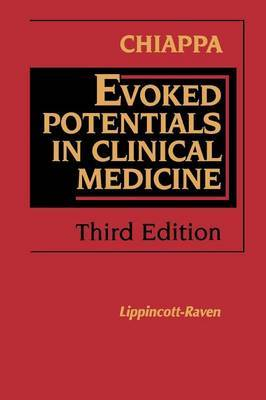 Evoked Potentials in Clinical Medicine by Keith H. Chiappa image