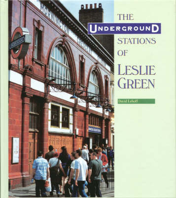 The Underground Stations of Leslie Green by David Leboff image
