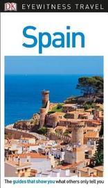 DK Eyewitness Travel Guide Spain by DK Travel