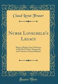 Nurse Lovechild's Legacy by Claud Lovat Fraser image