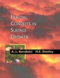 Fractal Concepts in Surface Growth by A. -L. Barabasi