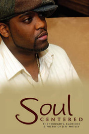Soul Centered by Jeff Motley image