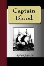 Captain Blood by Rafael Sabatini image