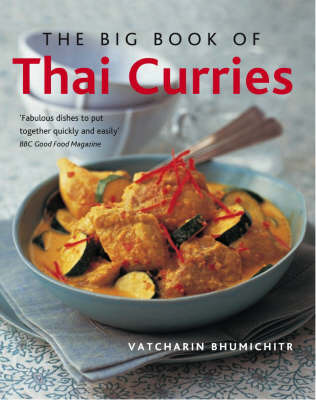 The Big Book of Thai Curries by Vatcharin Bhumichitr image
