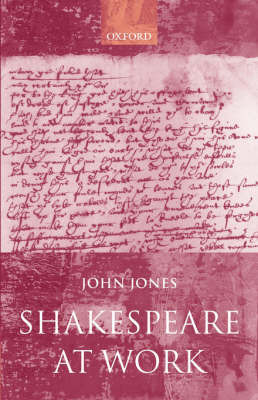 Shakespeare at Work by John Jones image