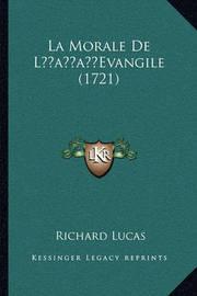 La Morale de Lacentsa -A Centsevangile (1721) by Richard Lucas
