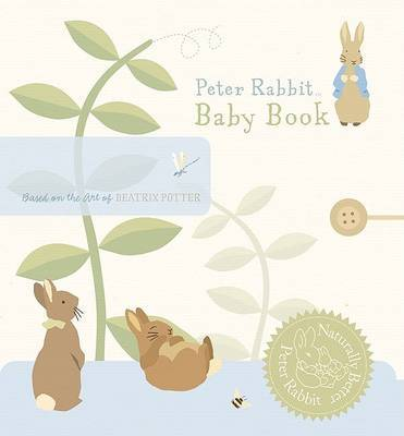 Peter Rabbit Baby Book: Naturally Better Edition by Beatrix Potter image