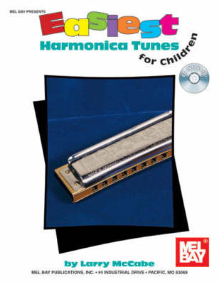 Easiest Harmonica Tunes for Children by Larry McCabe