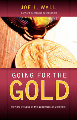 Going for the Gold by Joe, L Wall