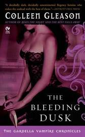 The Bleeding Dusk by Colleen Gleason image