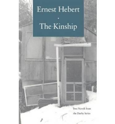 The Kinship by Ernest Hebert