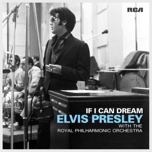 If I Can Dream: Elvis Presley With The Royal Philharmonic Orchestra by Elvis Presley image