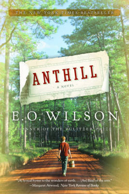 Anthill by Edward O. Wilson