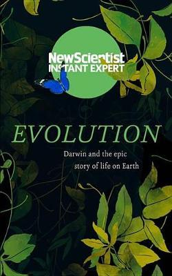 """How Evolution Explains Everything about Life by """"New Scientist"""""""