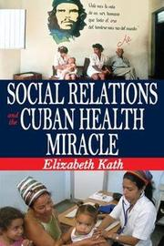 Social Relations and the Cuban Health Miracle by Elizabeth Kath image