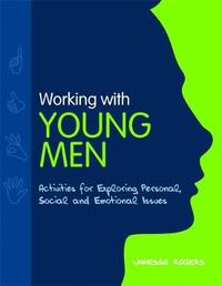 Working with Young Men by Vanessa Rogers image