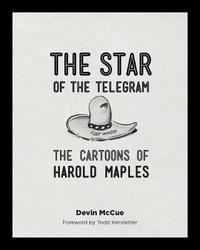 The Star of the Telegram by Devin McCue