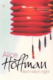 Illumination Night by Alice Hoffman
