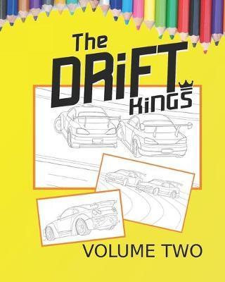 Drift Kings Coloring Book Volume 2 by Nicholas Robus