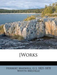 [Works Volume 8 by G.J. Whyte Melville