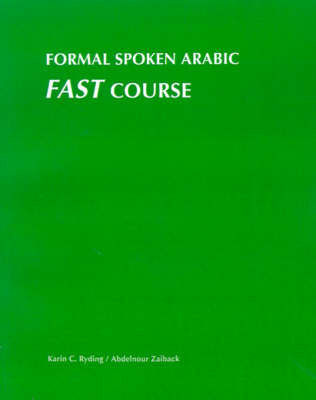 Formal Spoken Arabic: Fast Course by Abdelnour Zaiback