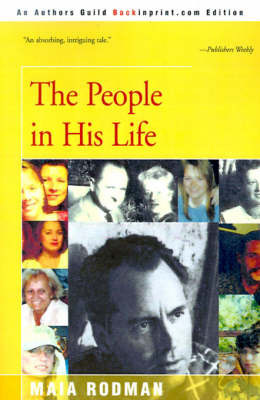 The People in His Life by Maia Rodman