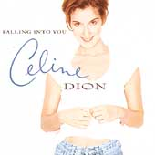 Falling Into You by Celine Dion