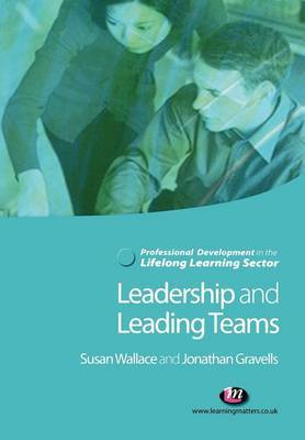 Leadership and Leading Teams in the Lifelong Learning Sector by Susan Wallace image