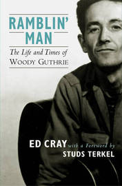 Ramblin' Man: The Life and Times of Woody Guthrie by Ed Cray image