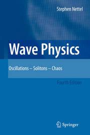 Wave Physics by Stephen Nettel