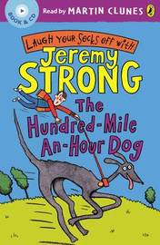 The Hundred-Mile-An-Hour Dog by Jeremy Strong image