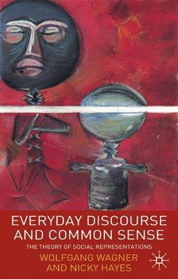 Everyday Discourse and Common Sense by Wolfgang Wagner