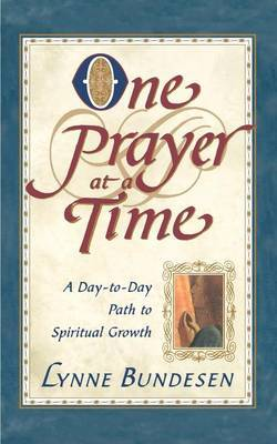 One Prayer at a Time by Lynne Bundesen