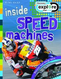 Discovery Inside: Speed Machines by Steve Parker